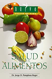 Salud Por Los Alimentos/ Healthy Foods (Spanish Edition)