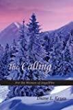 The Calling: For the Women of AngelFire (Volume 3)
