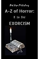 E is for Exorcism (A to Z of Horror Book 5) Kindle Edition
