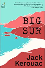 Big Sur (Warbler Classics Annotated Edition) Kindle Edition