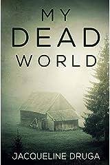 My Dead World Paperback