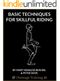 Basic Techniques For Skillful Riding