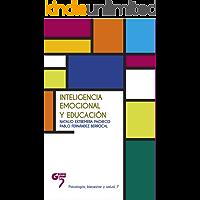 Inteligencia emocional y educación: Psicología (Psicología, bienestar y salud nº 7)
