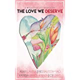 The Love We Deserve