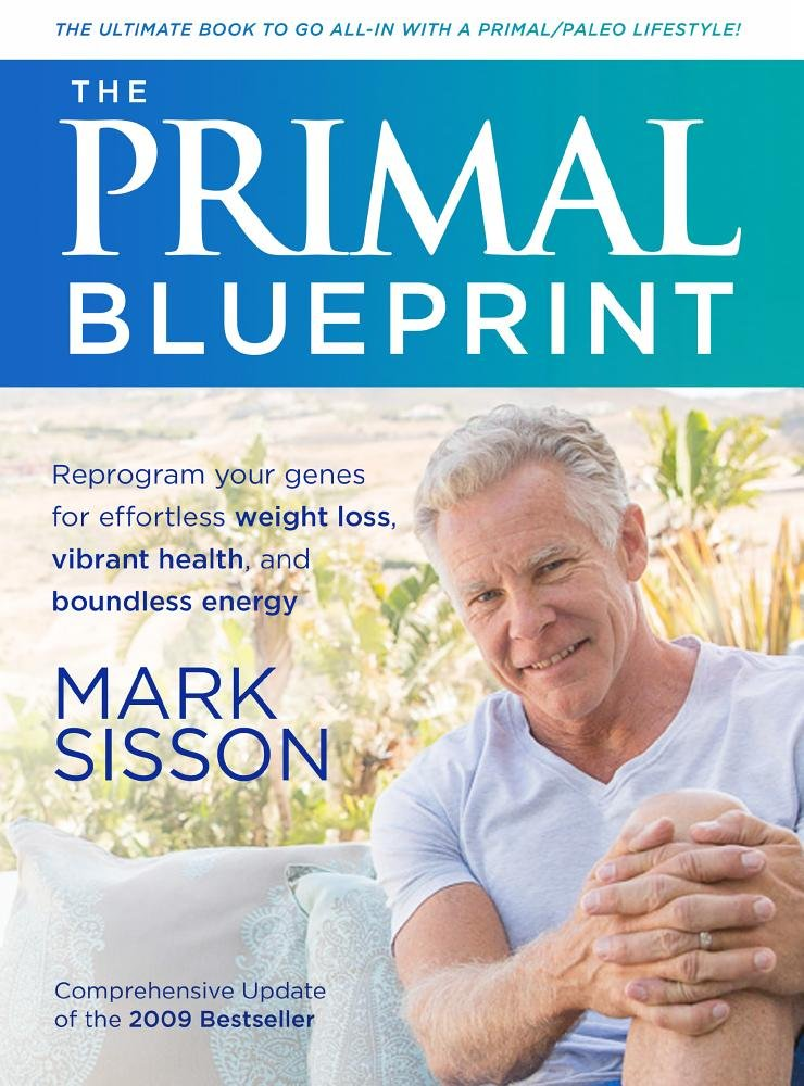The Primal Blueprint: Amazon.es: Mark Sisson: Libros en idiomas extranjeros