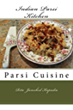 Indian Parsi Kitchen: Parsi Cuisine