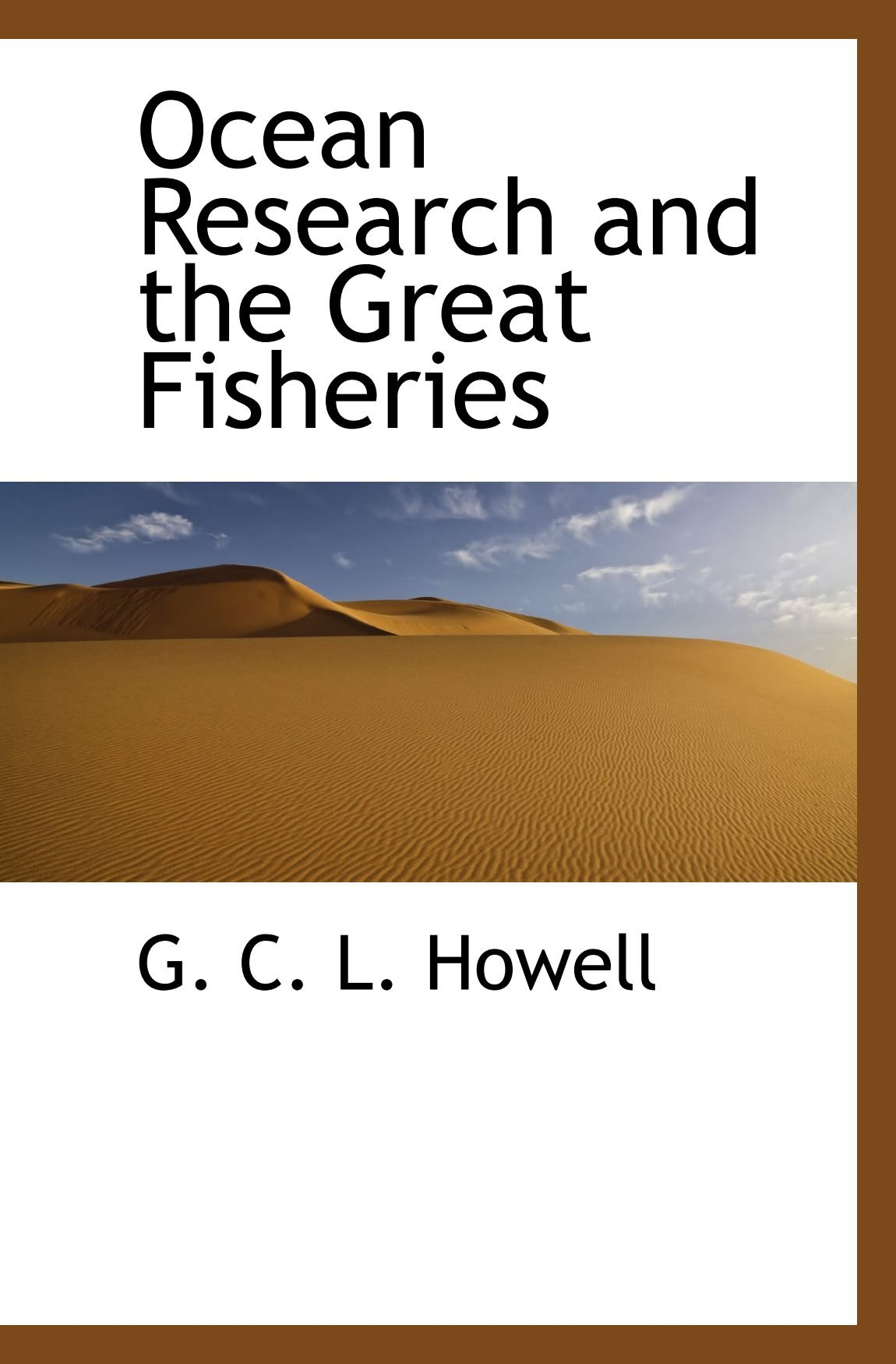 Ocean Research and the Great Fisheries PDF