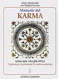 Manuale del karma. Verso una vita più felice