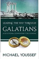 Leading the Way Through Galatians: A Devotional Commentary for Everyone (Leading the Way Through the Bible)