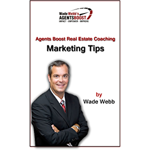Agents Boost Real Estate Coaching Marketing Tips: Realtors and Brokers Will Crush the Realty Market with These Tactics…