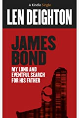 James Bond: My Long and Eventful Search for His Father (Kindle Single) Kindle Edition