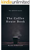 The Coffee House Book (The Adelaide Stories 1)