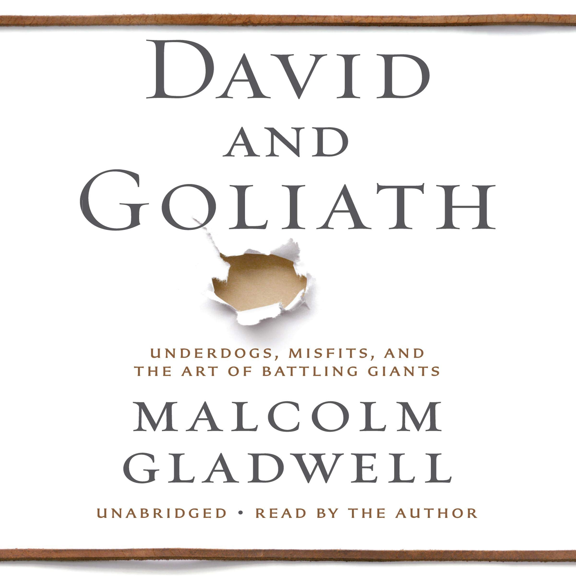 David and Goliath (Underdogs, Misfits, and the Art of Battling Giants)