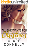 All She Wants For Christmas (The Casacelli Family Saga Book 2)