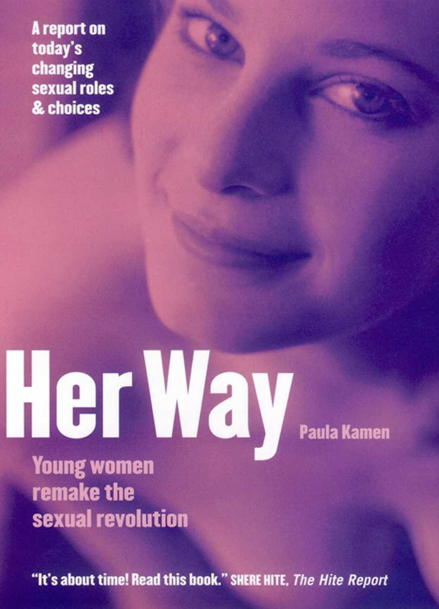 Her Way: Young Women Remake the Sexual Revolution ePub fb2 book
