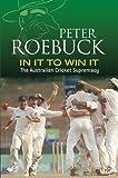 In It to Win It: The Australian Cricket Supremacy