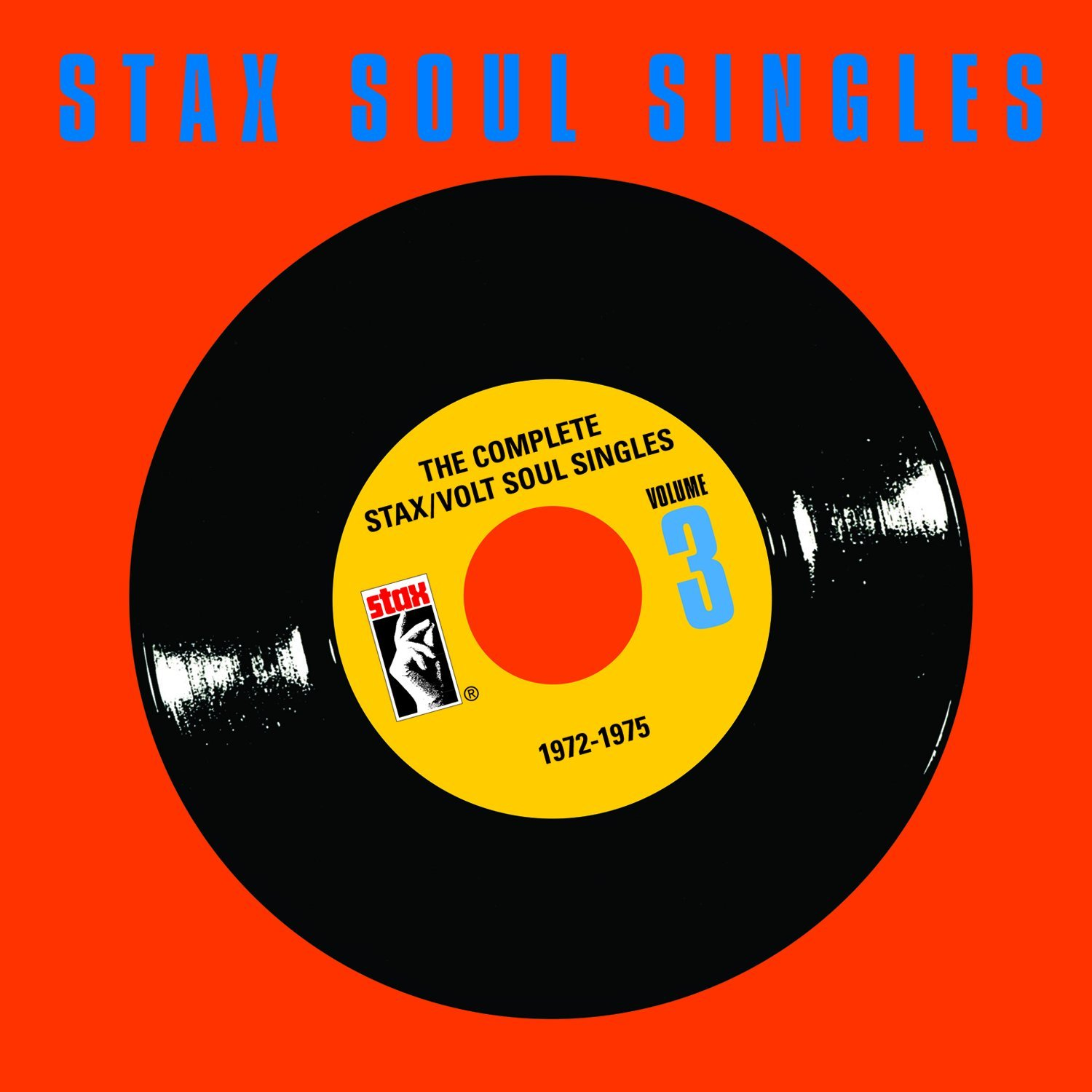 The Complete Stax/Volt Soul Singles: 1972-1975 by Stax