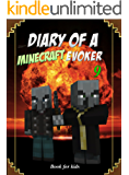 Book for kids: Diary Of A Minecraft Evoker 9 (Evoker's Diary)