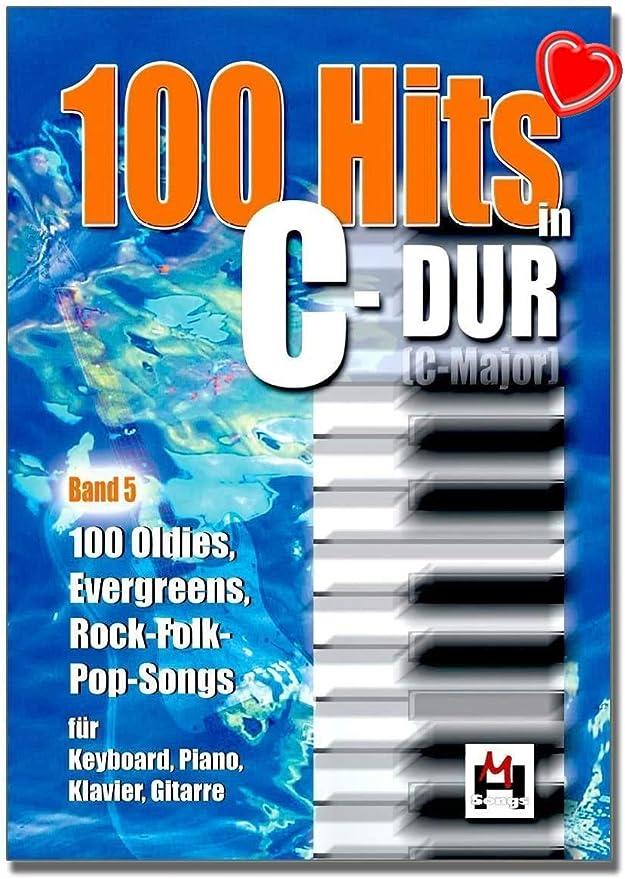100 éxitos en C-Dur Band 5-100 Oldies, Evegreens, Rock-Folck canciones para teclado, piano, guitarra – Libro de canciones con colorido clip en forma ...