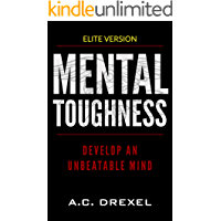MENTAL TOUGHNESS: Develop an Unbeatable Mind book cover