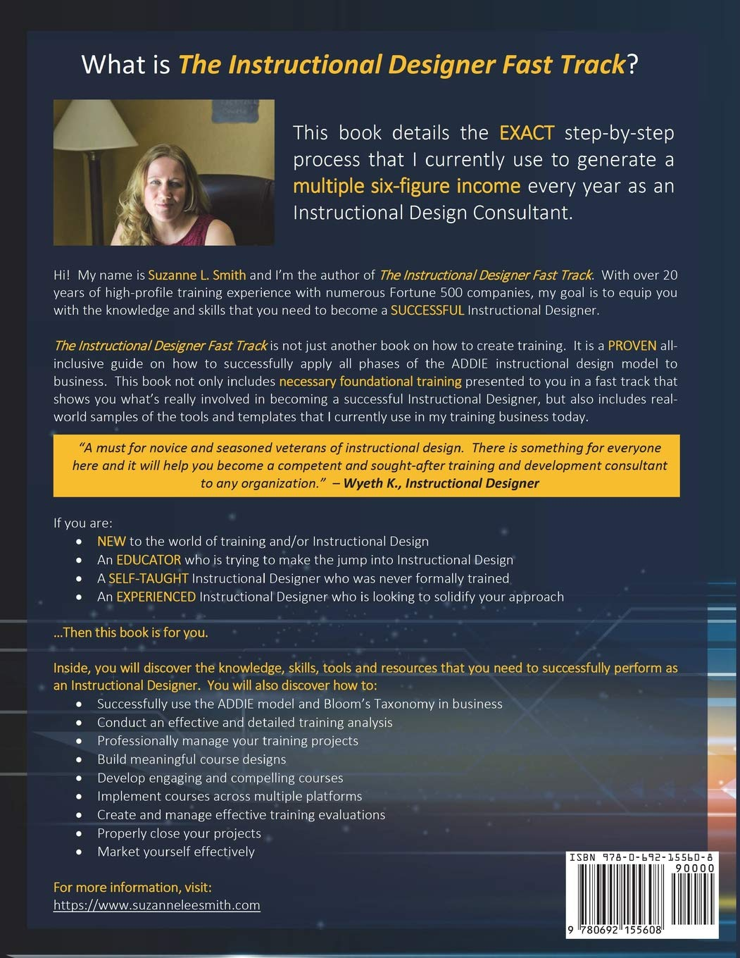 The Instructional Designer Fast Track Your Fast Track Guide To Becoming A Successful Instructional Designer Smith Suzanne L 9780692155608 Amazon Com Books