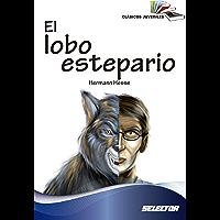 El lobo estepario (Clásicos juveniles) (Spanish Edition)