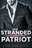 The Stranded Patriot: Georgia Patriots Romance: Steele Family Romance