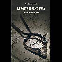 La botte di Hemingway: ...e altri racconti di mare