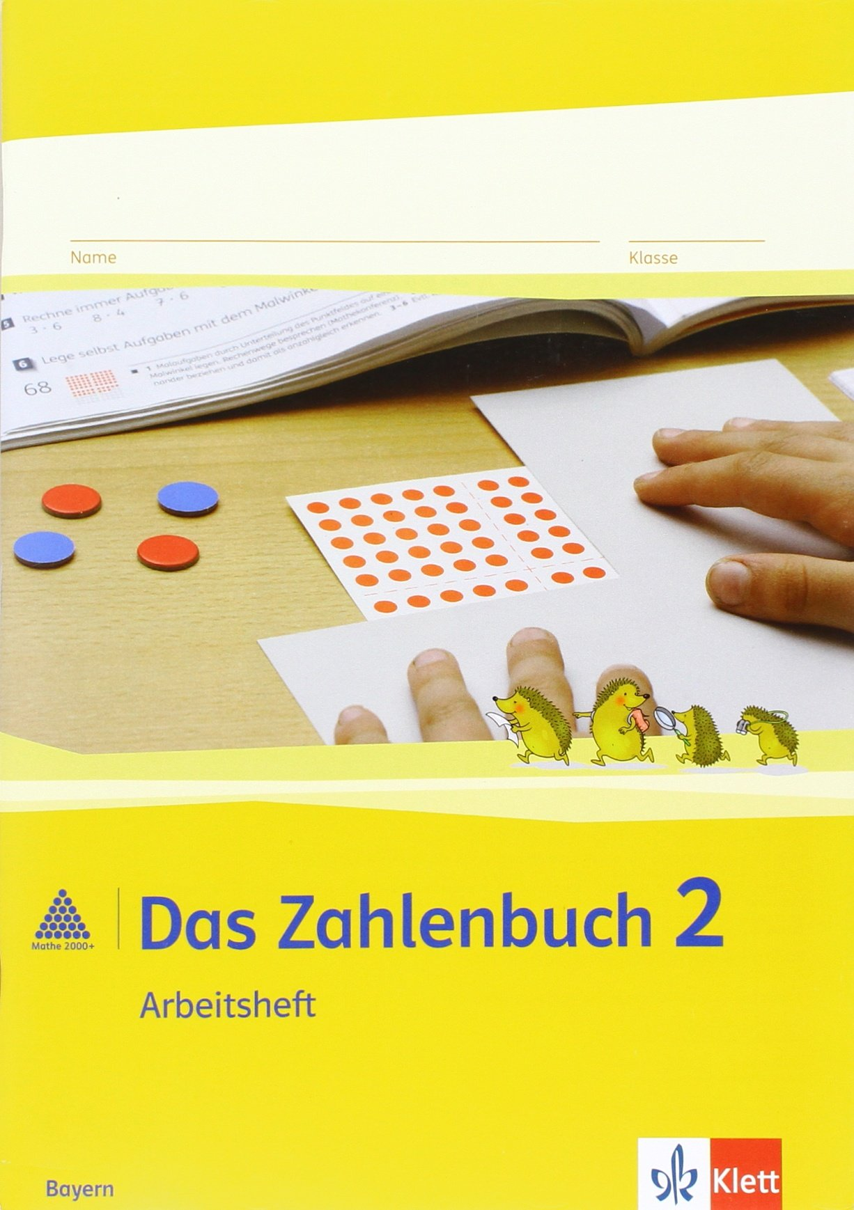 Das Zahlenbuch 2. Ausgabe Bayern: Arbeitsheft Klasse 2 (Das Zahlenbuch. Ausgabe für Bayern ab 2014)