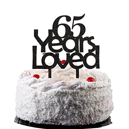 65 Years Loved Cake Topper Black Color Arcylic Decors For 65th Birthday Party