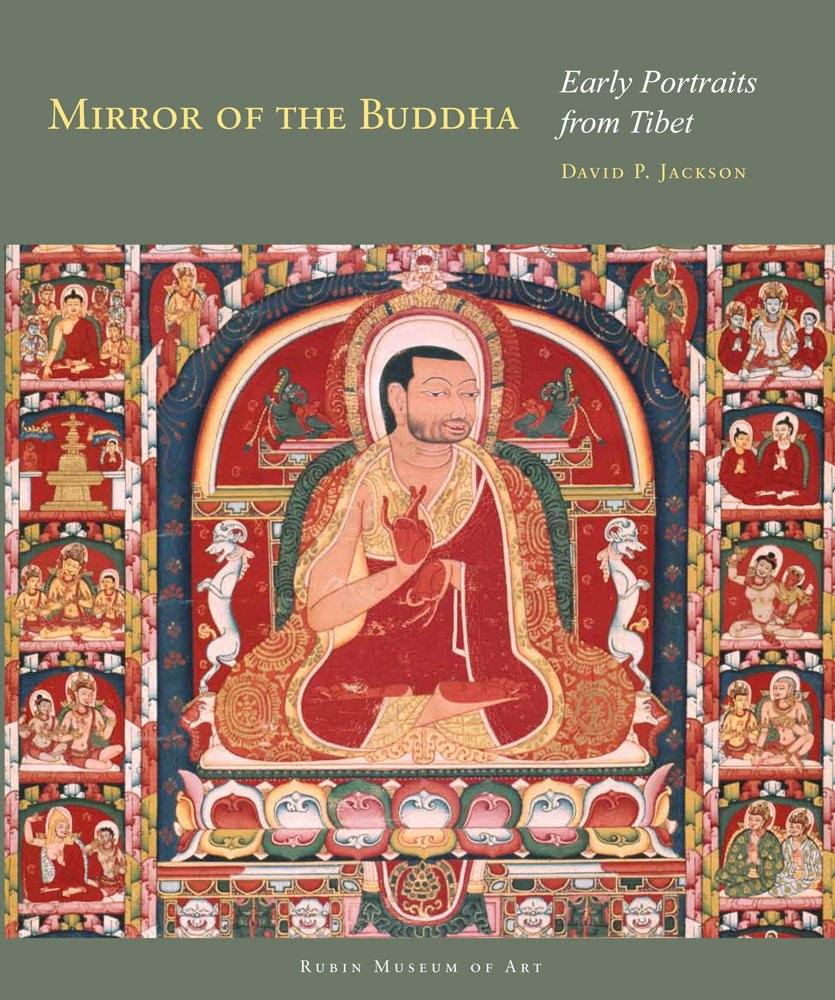 Mirror of the Buddha: Early Portraits from Tibet (Masterworks of Tibetan Painting) PDF