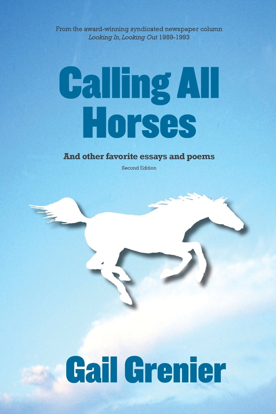 Read Online Calling All Horses: And Other Favorite Essays and Poems pdf
