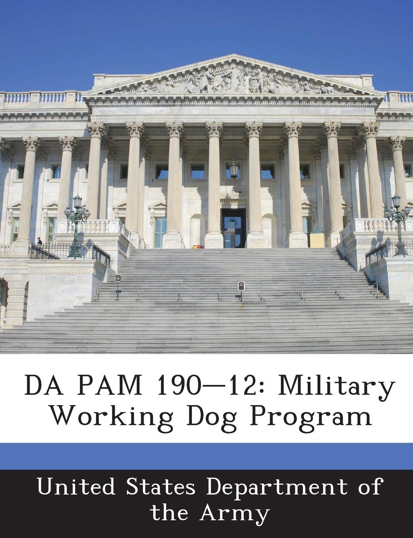 Download DA PAM 190-12: Military Working Dog Program PDF
