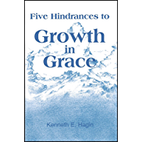 Five Hindrances to Growth in Grace (English Edition)