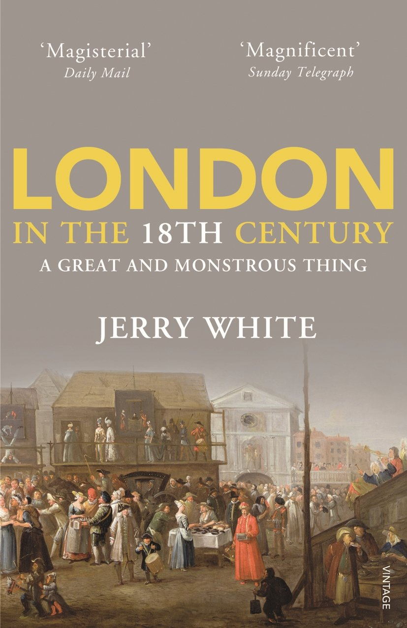 Download London in the Eighteenth Century: A Great and Monstrous Thing ebook