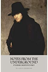 Notes from the Underground Kindle Edition
