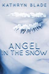 Angel In The Snow Kindle Edition
