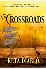 Crossroads, Book 1 Kindle Edition