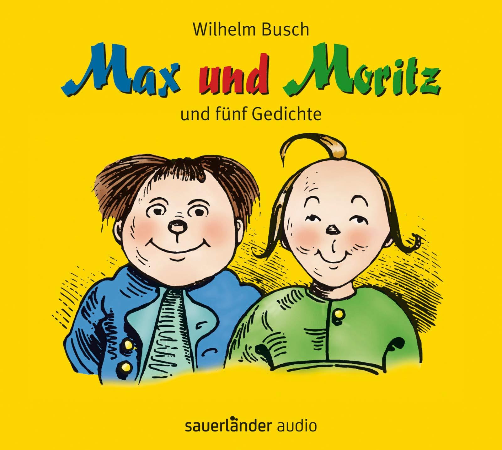 Gedichte wilhelm busch max und moritz
