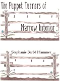 The Puppet Turners of Narrow Interior