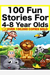 100 Fun Stories for 4-8 Year Olds (Perfect for Bedtime & Young Readers) (Yellow Series Book 1) Kindle Edition