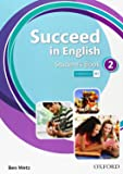 Succeed In English 2: Student's Book - 9780194844017
