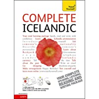 Complete Icelandic Beginner to Intermediate Book and Audio Course: Learn to read, write, speak and understand a new language with Teach Yourself