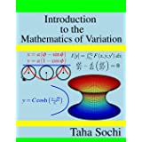 Introduction to the Mathematics of Variation