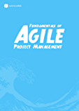 Fundamentals of Agile Project Management (English Edition)