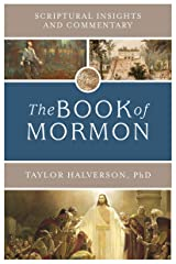 Scriptural Insights and Commentary: The Book of Mormon Kindle Edition