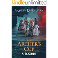 The Archer's Cup (Green Ember Archer Book 3)