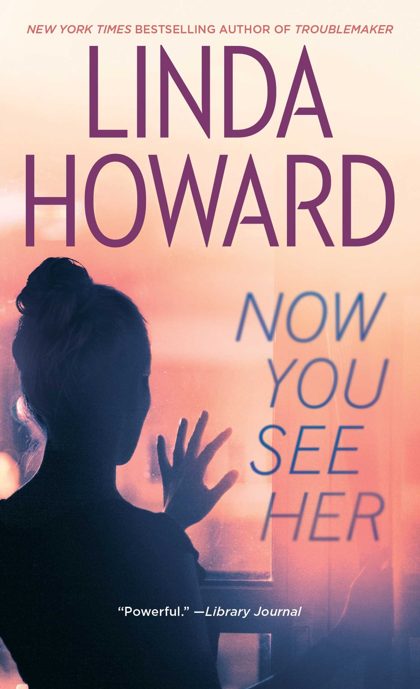 Now You See Her Linda Howard 9780671034054 Amazon Books
