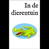 In de dierentuin: Een tweetalig kinderboek Nederlands-Spaans