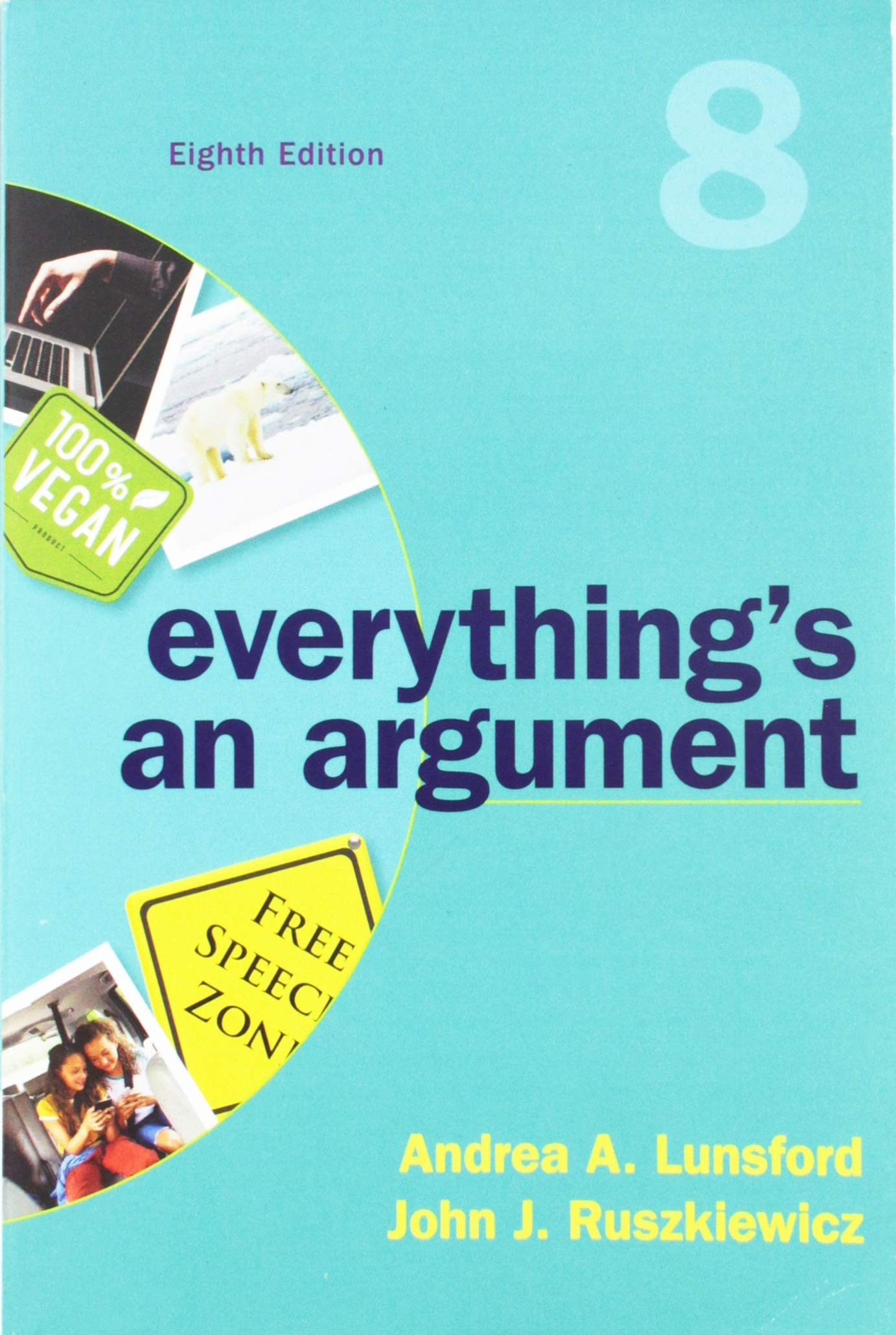 Everything's an Argument by Bedford/St. Martin's